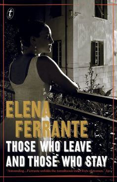 """Read """"Those Who Leave and Those Who Stay The Neapolitan Novels, Book Three"""" by Elena Ferrante available from Rakuten Kobo. Since the publication of the acclaimed My Brilliant Friend and The Story of A New Name, Elena Ferrante's reputation has . Free Books, Good Books, Books To Read, The Marriage Of Opposites, The Boston Girl, Fates And Furies, Lily King, Elena Ferrante, Margaret Atwood"""
