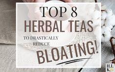 Top 8 Herbal Teas for Bloating Tea For Bloating, Relieve Bloating, Peppermint Leaves, Peppermint Tea, Dandelion Root Tea, Lemon Balm Tea, Fennel Tea, Lavender Tea, Herbal Teas