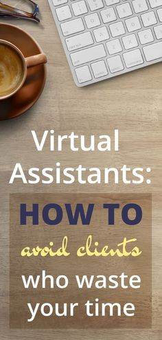 Read this article to get some tips on how to avoid virtual assistant clients who waste your time. Show Me The Money, Make Money From Home, Way To Make Money, Virtual Jobs, Virtual Assistant Services, Business Advice, Online Business, Business Analyst, Everything Is Possible
