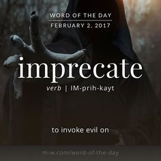 The #wordoftheday is imprecate. #merriamwebster #dictionary #language