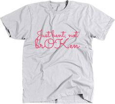 "Perfect-fit T-shirt ""Just bent, not broken"" by -scoliosis #425519 ..."