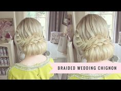 Braided Wedding Chignon by SweetHearts Hair - YouTube
