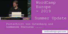 WordCamp Europe 2019 – Summer Recab by Mat Mullenweg