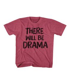 This Read Heather 'There Will Be Drama' Tee - Toddler & Kids is perfect! #zulilyfinds