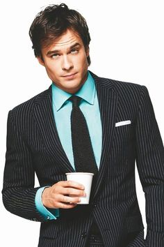 Ian Somerhalder- something about a man in a suit with a coffee cup in his hand! Why cant he be like 15 or so years younger?