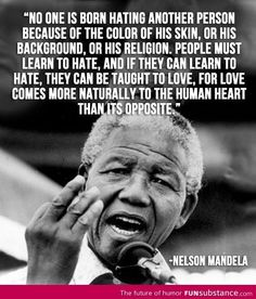 Wise words from a man that couldn't be broken - Nelson Mandela