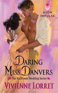Vivienne Lorret - Daring Miss Danvers / #awordfromJoJo #HistoricalRomance #VivienneLorret