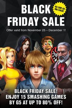 It's Black Friday, and we're kicking off an amazing blowout SALE on ALL platforms! Starting today through December 1st, snag 15 top-notch adventure and strategy games for as low as 99¢ each! Breathtaking adventures, enigmatic mysteries and challenging missions await you in Lost Souls: Enchanted Paintings, Supermarket Mania® 2, Twin Moons, Jane's Hotel 2: Family Hero and The Island: Castaway! Follow the link for more discounted games! Learn more: http://www.g5e.com/sale