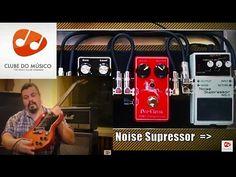 CLUBE DO MÚSICO - Aula Grátis - Pedal Noise Supressor   André Curci