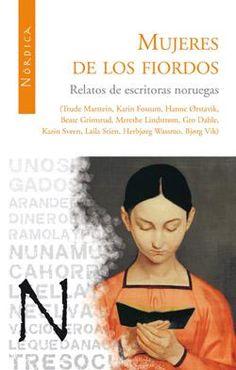 Mujeres de los fiordos. Relatos de escritoras noruegas