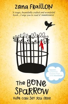 The Bone Sparrow. Shortlisted for the Guardian Children's Fiction Prize and the CILIP Carnegie Medal for fans of THE BOY IN THE STRIPED PYJAMAS. A deeply moving story about a refugee boy who has spent his entire life living in a detention centre. Philip Pullman, Morris Gleitzman, Sarah Lark, Drawing Books For Kids, Tribute Von Panem, Young Adult Fiction, Set You Free, One Day, In Writing