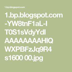 1.bp.blogspot.com -YW8tnF1aL-I T0S1sVdyYdI AAAAAAAAHIQ WXPBFzJq9R4 s1600 00.jpg