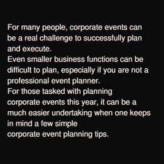 For many people, corporate events can be a real challenge to successfully plan and execute. Even smaller business functions can be difficult to plan, especially if you are not a professional event planner. For those tasked with planning corporate events this year, it can be a much easier undertaking which one keeps in mind a few simple #corporateeventplanningtips. To ensure that everyone attends a corporate event, let guests know the date of the event early. This will allow them to arrange…