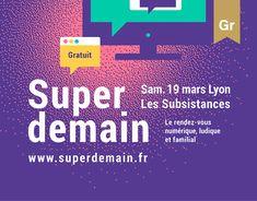 Consulter ce projet @Behance: «Super demain - Poster Design» https://www.behance.net/gallery/35106257/Super-demain-Poster-Design