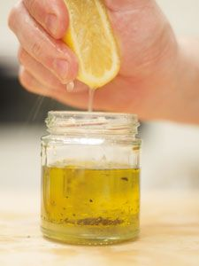 Lemon & Olive Oil Dressing - an easy, healthy favorite  - put 6 tbsp extra virgin olive oil into a jam jar w/ a pinch of sea salt and freshly ground black pepper. Squeeze in the juice of 1 lemon. Put the lid on the jar and shake well.