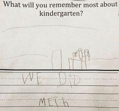 Ah yes, I remember meth period in kindergarten.