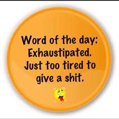 Exhaustipation