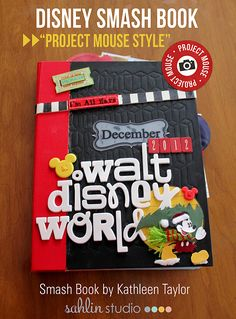 Disney Smash Book by Kathleen Taylor featuring Project Mouse by Britt-ish Designs and Sahlin Studio project mous, walt disney, kathleen taylor, smashbook, smash book, disney trips, digital scrapbooking, disney smash, book projects