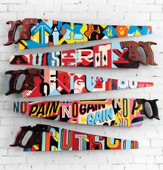New York graphic design studio Vault 49 added their typography, design and painting skills to some typical old wood handled saws . Really cool art with pop art style and fun colors. Creative Typography, Typography Design, Painted Signs, Hand Painted, Graphisches Design, Graphic Design, Studio Design, Graphic Art, Grafiti