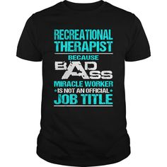 RECREATIONAL THERAPIST T-Shirts, Hoodies. VIEW DETAIL ==► https://www.sunfrog.com/LifeStyle/RECREATIONAL-THERAPIST-116404528-Black-Guys.html?id=41382