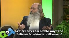 """Is there any acceptable way for a Believer to observe Halloween?"""
