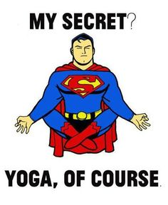 Free Yoga taught by me! Come to Akasha Yoga, Vacaville! Saturday, April 12 at Noon! Hatha Yoga, Kundalini Yoga, Yoga Meditation, Iyengar Yoga, Yoga Humor, Workout Humor, Superman, Yoga Inspiration, Pranayama