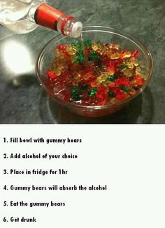 Something fun besides jello shots... just be careful, you'll be surprised at how little it takes!