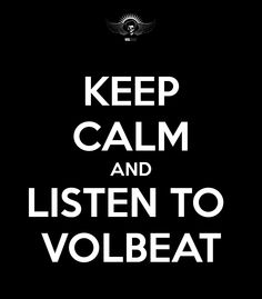 volbeat keep calm - Google Search