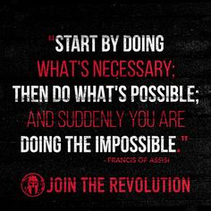 Do the impossible. Just start with the first step @SpartanRace wisdom