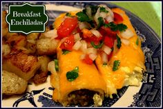 Sweet Tea and Cornbread: Cheesy Breakfast Enchiladas!