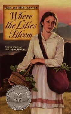 Where the Lilies Bloom - I remember reading this in middle school. Good book