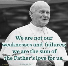 +St John Paul II+ St John Paul Ii, Pope John, Fathers Love, Catholic, Saints, Roman Catholic
