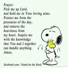Snoopy-love and - Prayers for healing. Power Of Prayer, My Prayer, Snoopy Quotes, Peanuts Quotes, Beautiful Prayers, Prayers For Healing, Healing Prayer, Healing Quotes, Morning Prayers