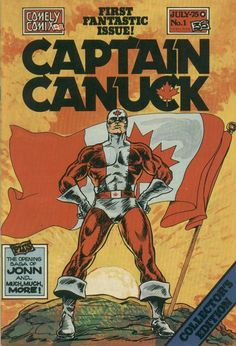 Captain Canuck No 1 Original July 1975 Comely Comix Richard Comely trivia Comic Book Characters, Comic Books Art, Comic Art, Book Art, Canadian Stereotypes, Canadian Identity, I Am Canadian, Canadian Things, Happy Canada Day