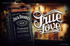 Jack Daniel's True Love