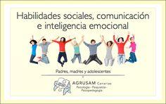 Habilidades sociales, comunicación e inteligencia emocional