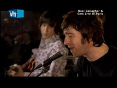 Noel Gallagher - Don't Look Back In Anger [Paris 2006]