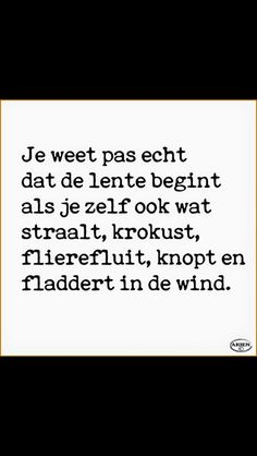 Love Life Quotes, Happy Quotes, Me Quotes, Funny Quotes, Cool Words, Wise Words, Dutch Words, Dutch Quotes, Say More