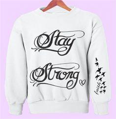Stay Strong Demi Lovato Tattoo Crewneck