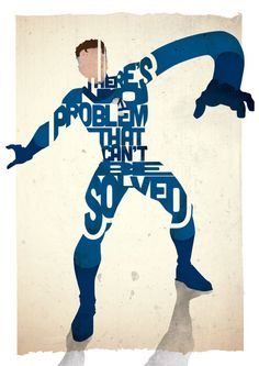 Mr Fantastic typography print based on a quote from the comic Fantastic Four