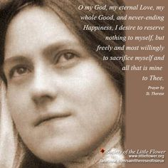 I desire to reserve nothing to myself...St. Therese of Lisieux
