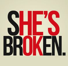 ☮ American Hippie Quotes ~ Abuse . . She's Broken - He's OK