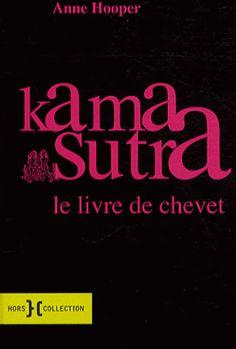 Kama Sutra. Le livre de chevet