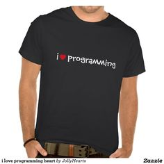 i love programming heart t-shirts