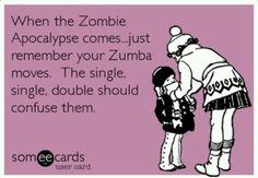 Hahaha! Love zombies and Zumba. :)