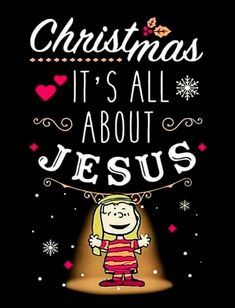Christmas Is All About Jesus christmas merry christmas christmas quotes christmas images christmas pics merry christmas quotes christmas quotes and sayings christmas snoopy quotes Peanuts Christmas, Christmas Love, All Things Christmas, Christmas Holidays, Christmas Cards, Merry Christmas, Christmas Pictures, Vintage Christmas, Christmas Ideas