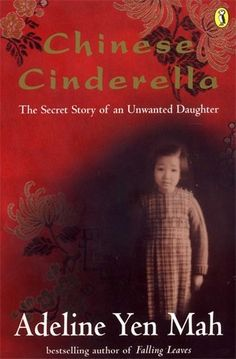 Chinese Cinderella: The Secret Story of an Unwanted Daughter by Adeline Jen Mah http://www.amazon.co.uk/dp/0141304871/ref=cm_sw_r_pi_dp_VSZnvb0FF0P40