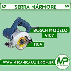 Serra Mármore, Bosch Modelo 4107, 110V. Esse e muitos outros produtos em nossa loja virtual! Acesse: www.mecanicapalis.com.br