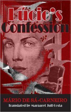 Lucio's Confessions (Decadence from Dedalus): Amazon.de: Mario De Sa-Carneiro, Maria De Sa-Carnejio, First Last: Warehouse Deals