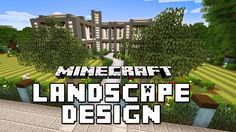 Minecraft Tutorial: Garden Landscape with Custom Trees And Lawn (Modern House Build Ep. 22)